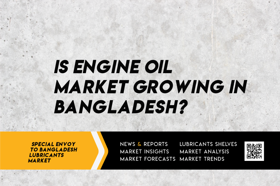 Lubricants Market Of Bangladesh