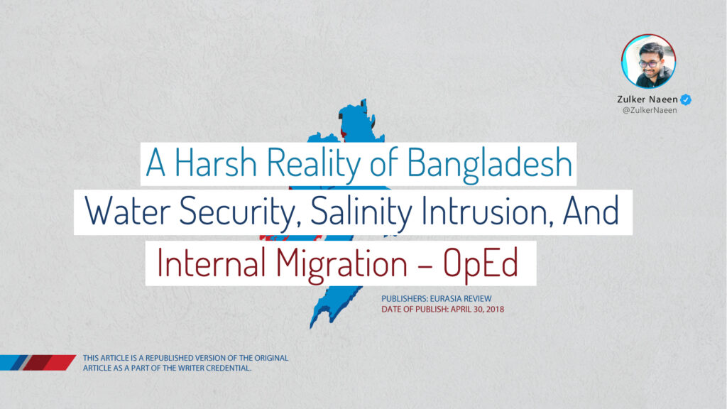 A Harsh Reality of Bangladesh: Water Security, Salinity Intrusion, and Internal Migration